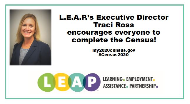 L.E.A.P.'s Executive Director encourages everyone to complete the Census by September 30th